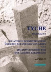 Die Antiken Schriftzeugnisse über den Kerameikos von Athen - Teil 2: Das Dipylongebiet und der Äußere Kerameikos.