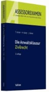Die Anwaltsklausur Zivilrecht.