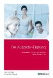 Die Ausbilder-Eignung - Basiswissen für Prüfung und Praxis der Ausbilder/innen.