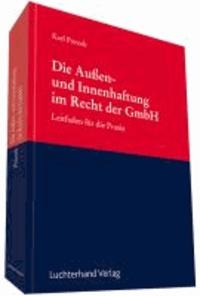 Die Außen- und Innenhaftung im Recht der GmbH.