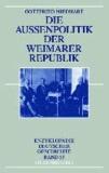 Die Außenpolitik der Weimarer Republik.
