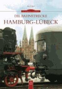 Die Bahnstrecke Hamburg-Lübeck.