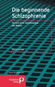 Die beginnende Schizophrenie - Versuch einer Gestaltanalyse des Wahns.