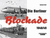 Die Berliner Blockade 1948/49 - 1948/1949.