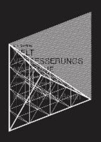 Die Berliner Weltverbesserungsmaschine - Die Rekonstruktion einer abstrakten Imagination(Band 2).