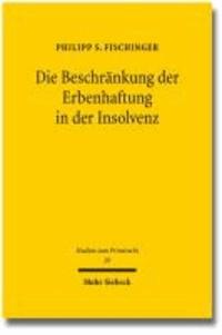 Die Beschränkung der Erbenhaftung in der Insolvenz.