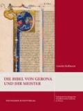 Die Bibel von Gerona und ihr Meister.