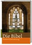 Die Bibel. Mit Bildern von Orten der Stille - Einheitsübersetzung. Gesamtausgabe.