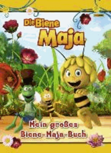 Die Biene Maja - Mein großes Biene Maja-Buch.