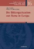 Die Bildungssituation von Roma in Europa.