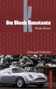 Die Blunk Konstante - 1 Krimi und 10 Theorien.