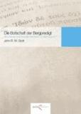 Die Botschaft der Bergpredigt - Kommentar und Gesprächsleitfaden zu Matthäus 5-7.