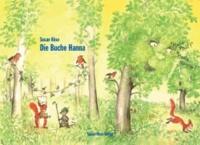 Die Buche Hanna - Eine Geschichte für Kinder im Grundschulalter.