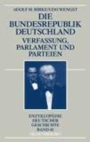 Die Bundesrepublik Deutschland - Verfassung, Parlament und Parteien 1945-1998.