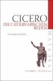 Die Catilinarischen Reden - Lateinisch - Deutsch.
