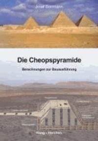 Die Cheopspyramide - Berechnungen zur Bauausführung.
