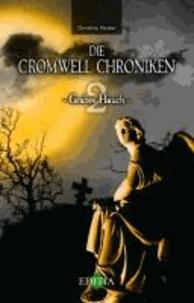 Die Cromwell Chroniken - Grabes Hauch.