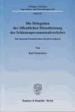 Die Delegation der öffentlichen Dienstleistung des Schienenpersonennahverkehrs - Ein deutsch-französischer Rechtsvergleich.