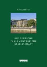 Die Deutsche Parlamentarische Gesellschaft - Innenansichten aus dem Club der Abgeordneten.