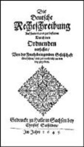 Die Deutsche Rechtschreibung (1645).