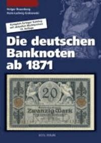 Die deutschen Banknoten ab 1871 - Komplett farbiger Bewertungskatalog mit Marktpreisen.