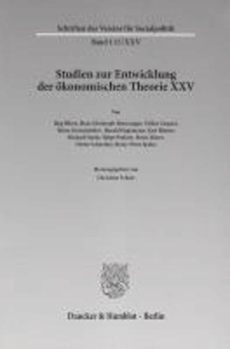 Die deutschsprachige Wirtschaftswissenschaft in den ersten Jahrzehnten nach 1945 - Studien zur Entwicklung der ökonomischen Theorie XXV.