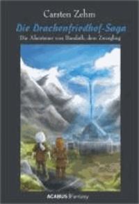 Die Drachenfriedhof-Saga. Die Abenteuer von Bandath, dem Zwergling - Band 3 der Bandath-Trilogie.