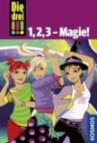 Die drei !!! 1, 2, 3 - Magie! (drei Ausrufezeichen) - Tanz der Hexen / Popstar in Not / Gefahr im Reitstall.