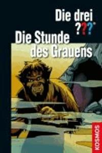 Die drei ??? Die Stunde des Grauens (drei Fragezeichen) - Dreifachband: Die drei ??? und das Geisterschiff, und das schwarze Monster, Höhle des Grauens.