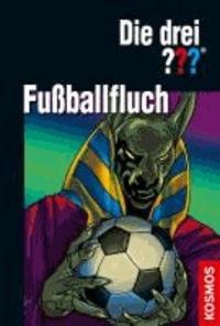 Die drei ??? Fußballfluch (drei Fragezeichen) - Dreifachband: Fußball-Gangster, Fußball-Falle, Fußballphantom.