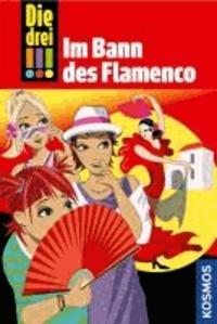 Die drei !!! Im Bann des Flamenco (drei Ausrufezeichen).