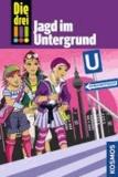 Die drei !!! Jagd im Untergrund (drei Ausrufezeichen).