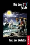 Die drei ??? Kids 48. Tanz der Skelette (drei Fragezeichen).