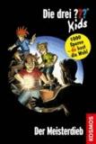 Die drei ??? Kids und du 12 Der Meisterdieb (drei Fragezeichen).
