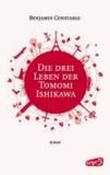 Die drei Leben der Tomomi Ishikawa.