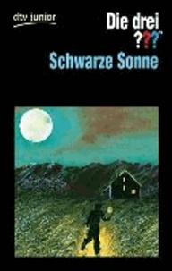 Die drei ??? - Schwarze Sonne (Fragzeichen) - Erzählt von Marco Sonnleitner.