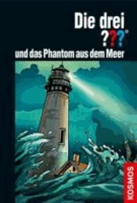 Die drei ??? und das Phantom aus dem Meer (drei Fragezeichen).