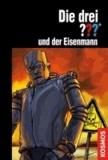 Die drei ??? und der Eisenmann (drei Fragezeichen).