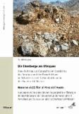 Die Eisenberge am Ofenpass - Homens da(l) fier al Pass dal Fuorn - Neue Beiträge zur Geographie und Geschichte des Bergbaus und der Erzverhüttung im Schweizerischen Nationalpark und in der Biosfera Val Müstair.