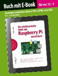 Die elektronische Welt mit Raspberry Pi entdecken (Buch mit E-Book).