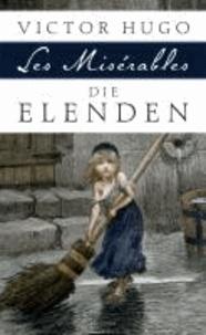 Die Elenden / Les Misérables - Roman in fünf Teilen.