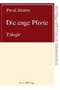 Die enge Pforte - Trilogie.