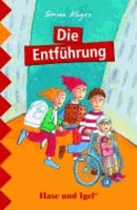 Die Entführung. Schulausgabe.