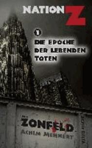 Die Epoche der lebenden Toten (Nation-Z).