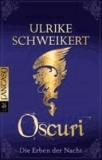 Die Erben der Nacht 06. Oscuri.