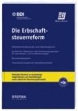 Die Erbschaftsteuerreform - Änderungen, Zweifelsfragen, Gestaltungsmöglichkeiten.