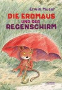 Die Erdmaus und der Regenschirm.