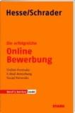 Die erfolgreiche Online-Bewerbung - Online-Formular; E-Mail-Bewerbung; Social Networks.