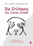 Die Erlösung des inneren Kindes - Das Manuskript des Martin de Merveille.
