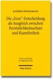 """Die """"Esra""""-Entscheidung als Ausgleich zwischen Persönlichkeitsschutz und Kunstfreiheit - Rechtsprechung im Labyrinth der Literatur."""